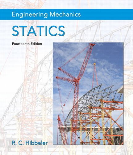 Engineering Mechanics: Statics Plus Mastering Engineering with Pearson eText -- Access Card Package (Hibbeler, The Engineering Mechanics: Statics & Dynamics Series, 14th Edition)