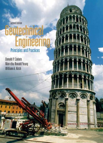 Geotechnical Engineering: Principles & Practices
