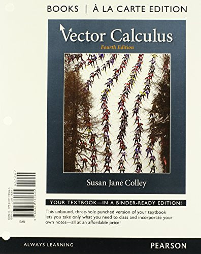 Vector Calculus, Books a la Carte Edition