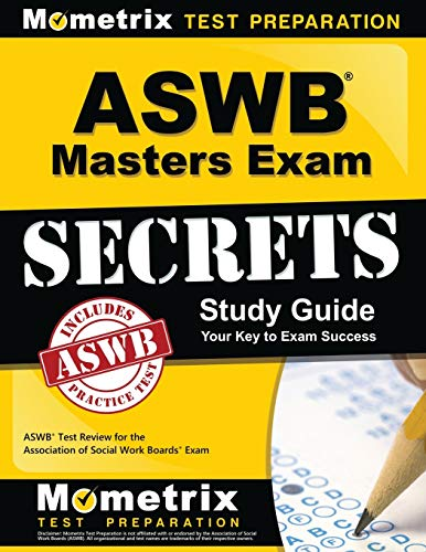 ASWB Masters Exam Secrets Study Guide: ASWB Test Review for the Association of Social Work Boards Exam