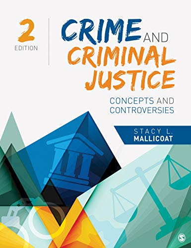 Crime and Criminal Justice: Concepts and Controversies