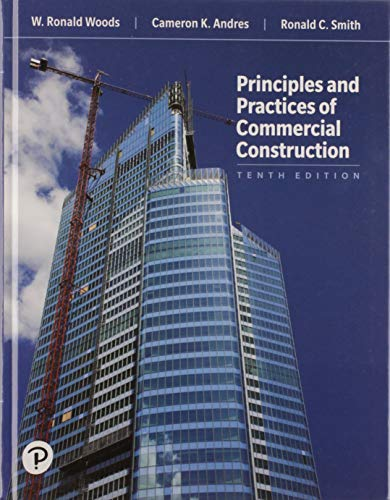 Principles and Practices of Commercial Construction (What's New in Trades & Technology)