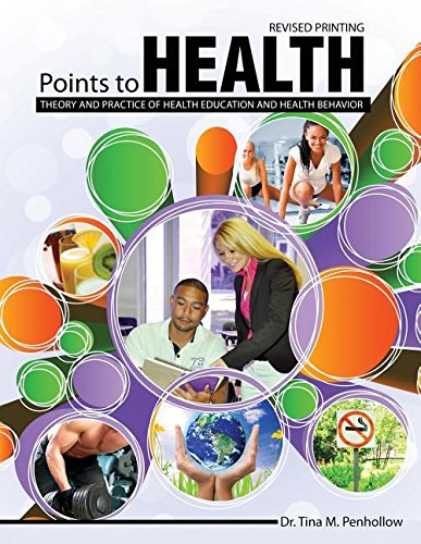 Points to Health: Theory and Practice of Health Education and Health Behavior