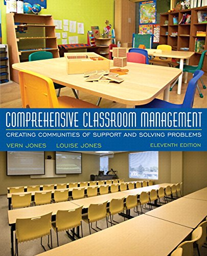 Comprehensive Classroom Management: Creating Communities of Support and Solving Problems, Enhanced Pearson eText with Updated Loose-Leaf Version -- Access Card Package