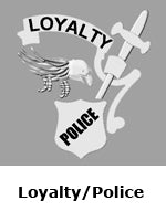 Loyalty/Police