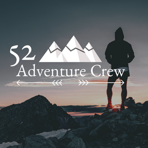 What Is The 52 Adventure Crew?