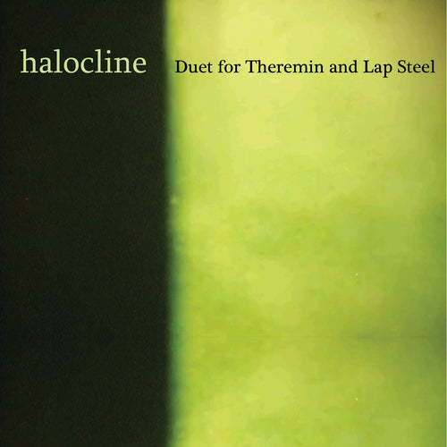 Duet For Theremin And Lap Steel - Halocline CD