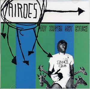 Airoes ‎– My Zipper Got Stuck cd