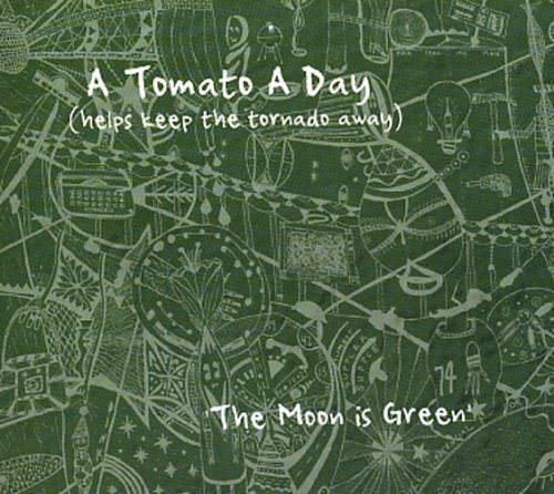 A Tomato A Day ‎– The Moon Is Green CD