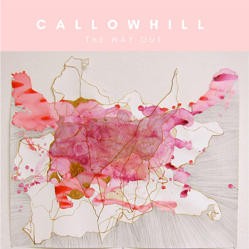 Callowhill ‎– The Way Out CD