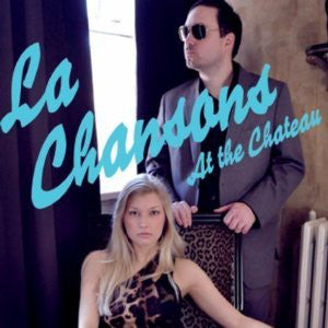 La Chansons - At The Chateau cd