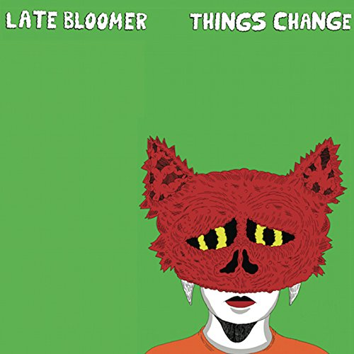 Late Bloomer – Things Change lp