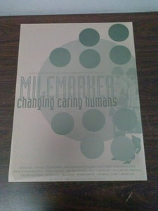 Milemarker - Changing Caring Humans Poster