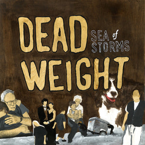 Sea Of Storms ‎– Dead Weight lp