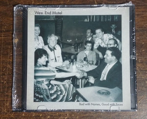 "West End Motel ""Bad With Names, Good With Faces"" CD"