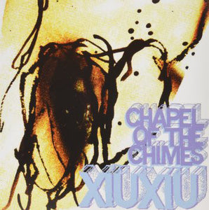 Xiu Xiu ‎– Chapel Of The Chimes 12""