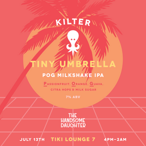 Tiny Umbrella POG Milkshake IPA for Tiki Lounge 7