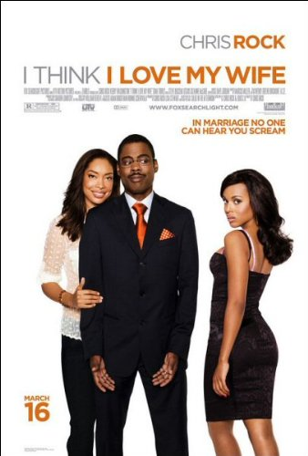 I Think I Love My Wife Movie Poster
