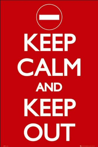 Keep Calm (Keep Out) - Maxi Poster - 61cm x 91.5cm
