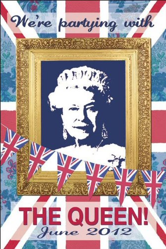 We're Partying With The Queen (Martin Wiscombe) - Maxi Poster - 61cm x 91.5cm