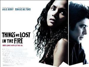 Things We Lost in the Fire Movie Poster