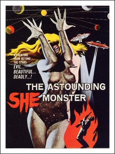 The Astounding She Monster Art Print Poster