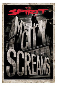 "The Spirit (My City Screams) Poster - 24"" x 36"""