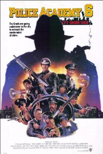 Police Academy 6 Movie Poster