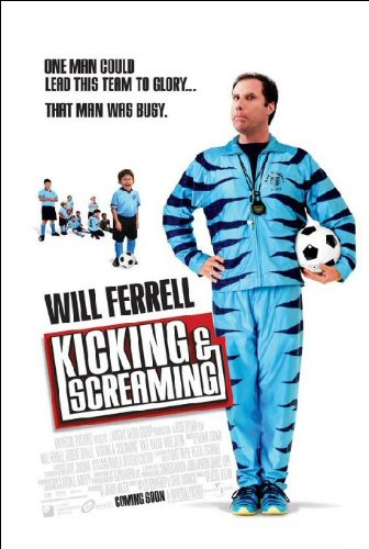 Kicking and Screaming Movie Poster