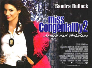 Miss Congeniality 2 Movie Poster