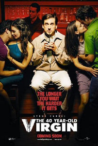 The 40 Year Old Virgin Movie Poster