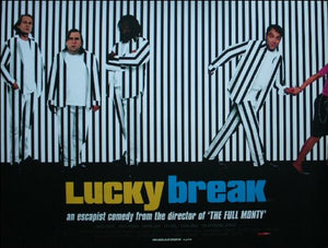 Lucky Break Movie Poster