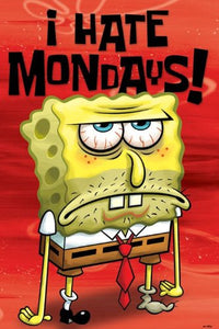 Maxi Poster - Spongebob - I Hate Mondays