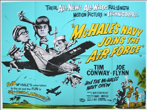 McHale's Navy Joins The Air Force Movie Poster