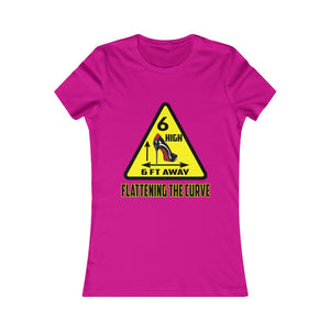 Flattening The Curve 6FT Women's Social Distancing Favorite Tee