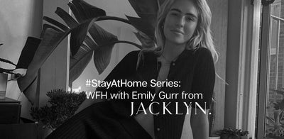 #StayAtHome Series: WFH with Emily Gurr