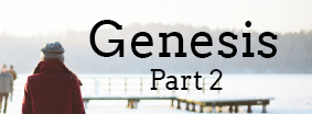 Helping Your Child Fall In Love with Genesis, Part 2