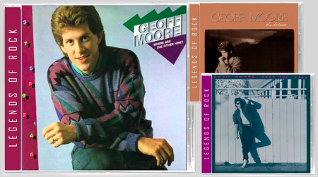 Geoff Moore - First 3 Albums Remastered