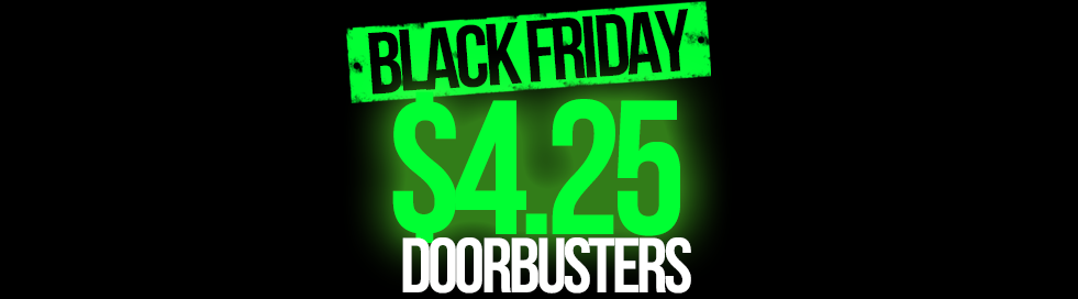 Black Friday $4.25 Deals