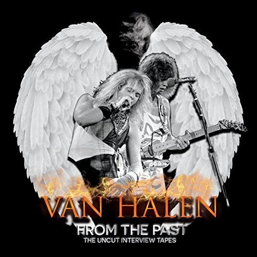 Van Halen - From The Past Uncut Interview Tapes