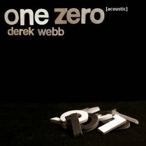 Derek Webb - One Zero [Acoustic] CD
