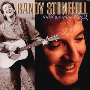 Randy Stonehill - Until We Have Wings (CD)