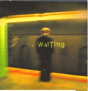 The Waiting (CD)