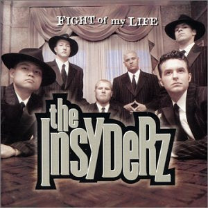 The Insyderz - Fight Of My Life (CD)