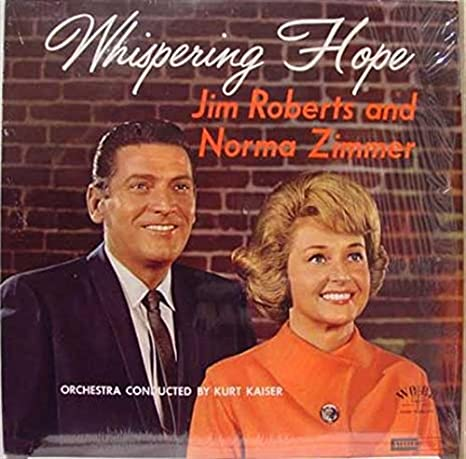 Jim Roberts and Norma Zimmer - Whispering Hope (Vinyl)