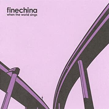 Fine China - When The World Sings (CD)