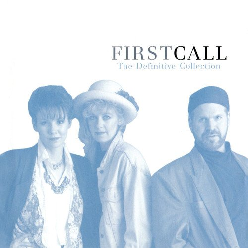 First Call - The Definitive Collection (CD)