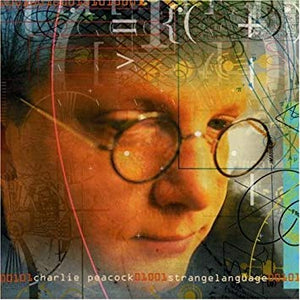 Charlie Peacock - Strange Language (CD) Pre-owned 1996