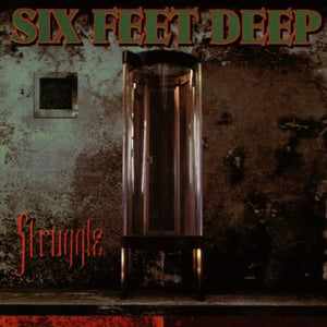 Six Feet Deep - Struggle (Audio CD)