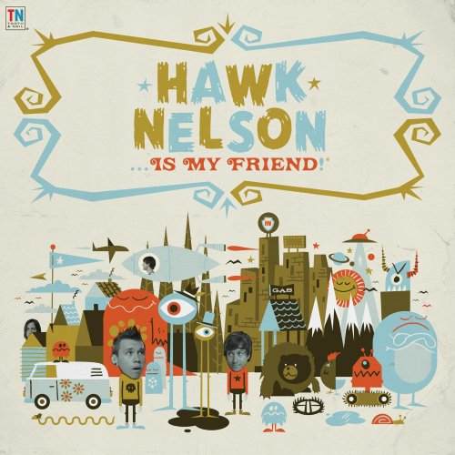 Hawk Nelson - Is My Friend (CD)